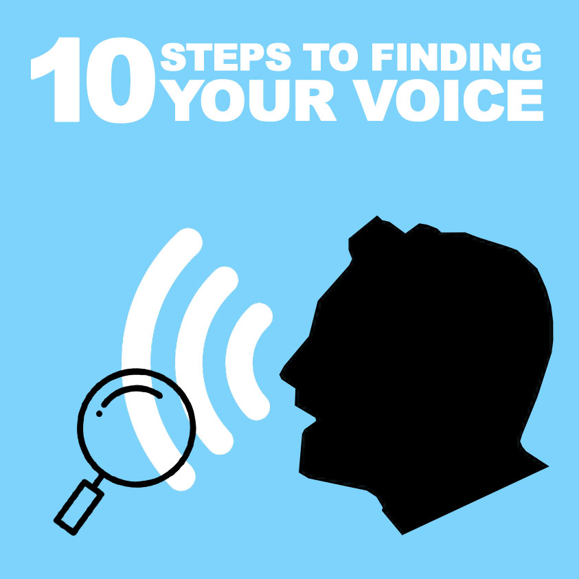 10 Steps to Finding Your Voice