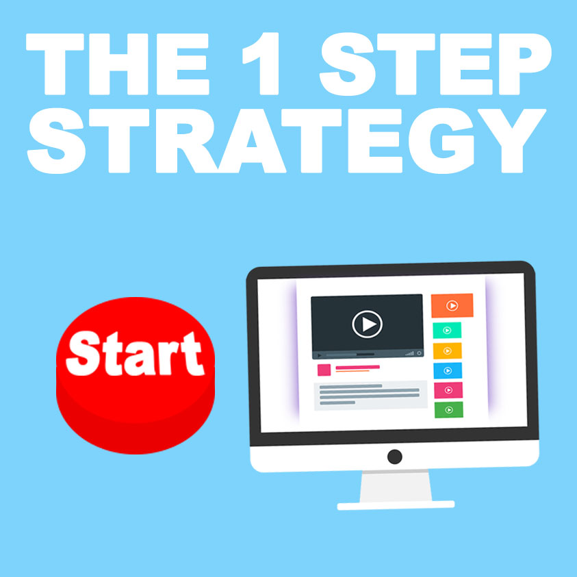 The 1 Step Video Marketing Strategy: Get Started (just do it)
