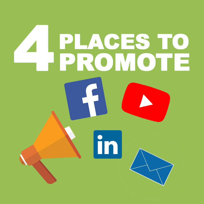 Video Marketing Tips: The Four Places to Promote Your Videos