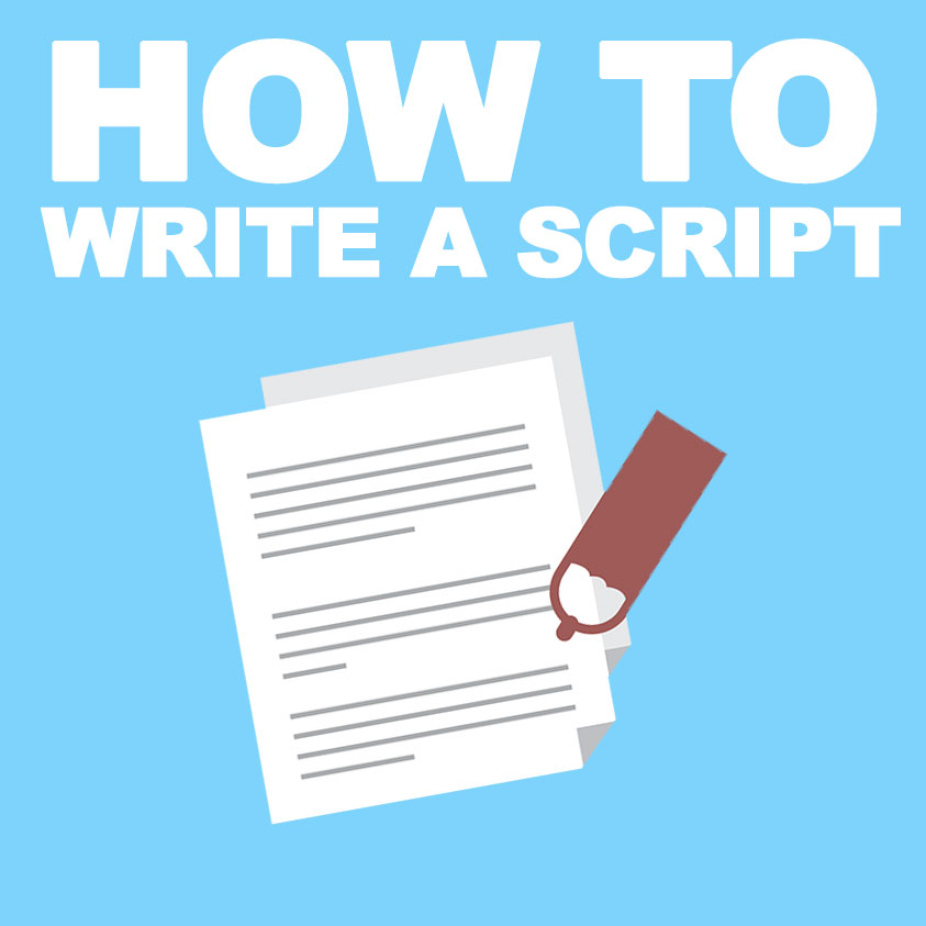 Video Marketing Tips: How To Write A Script