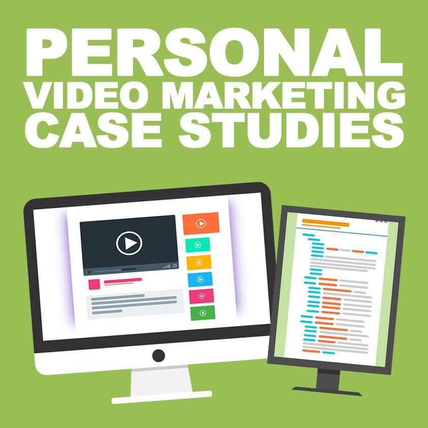 Personal Video Marketing Case Studies